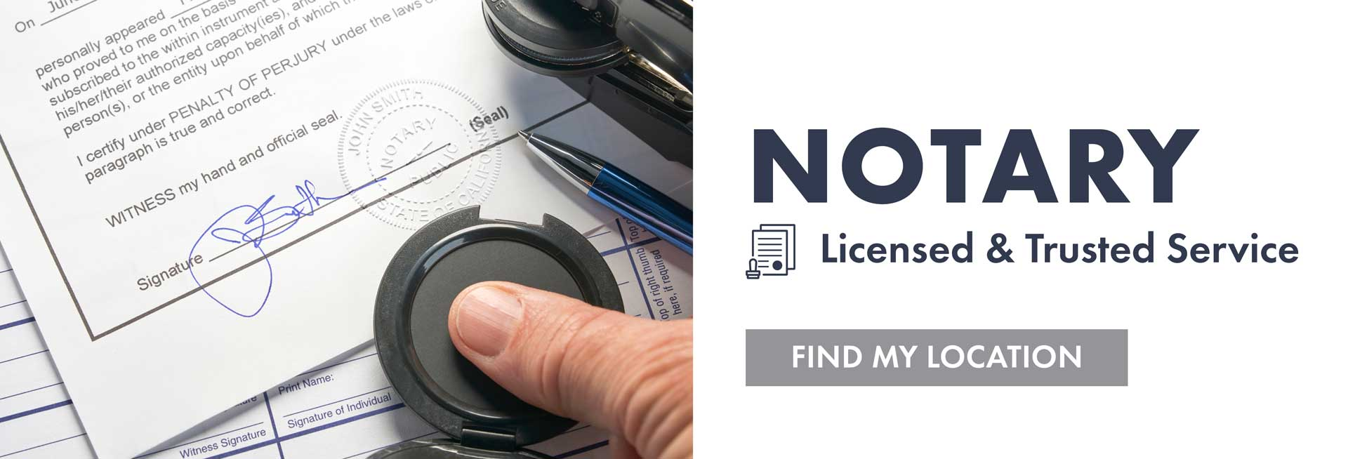 Notary - Licensed and Trusted Service - Find My Location