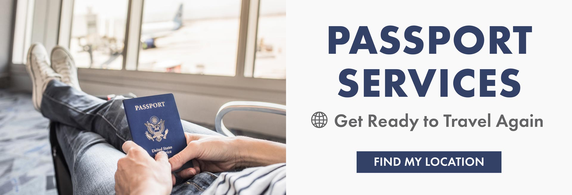 Passport Services - Get Ready to Travel Again - Find My Location