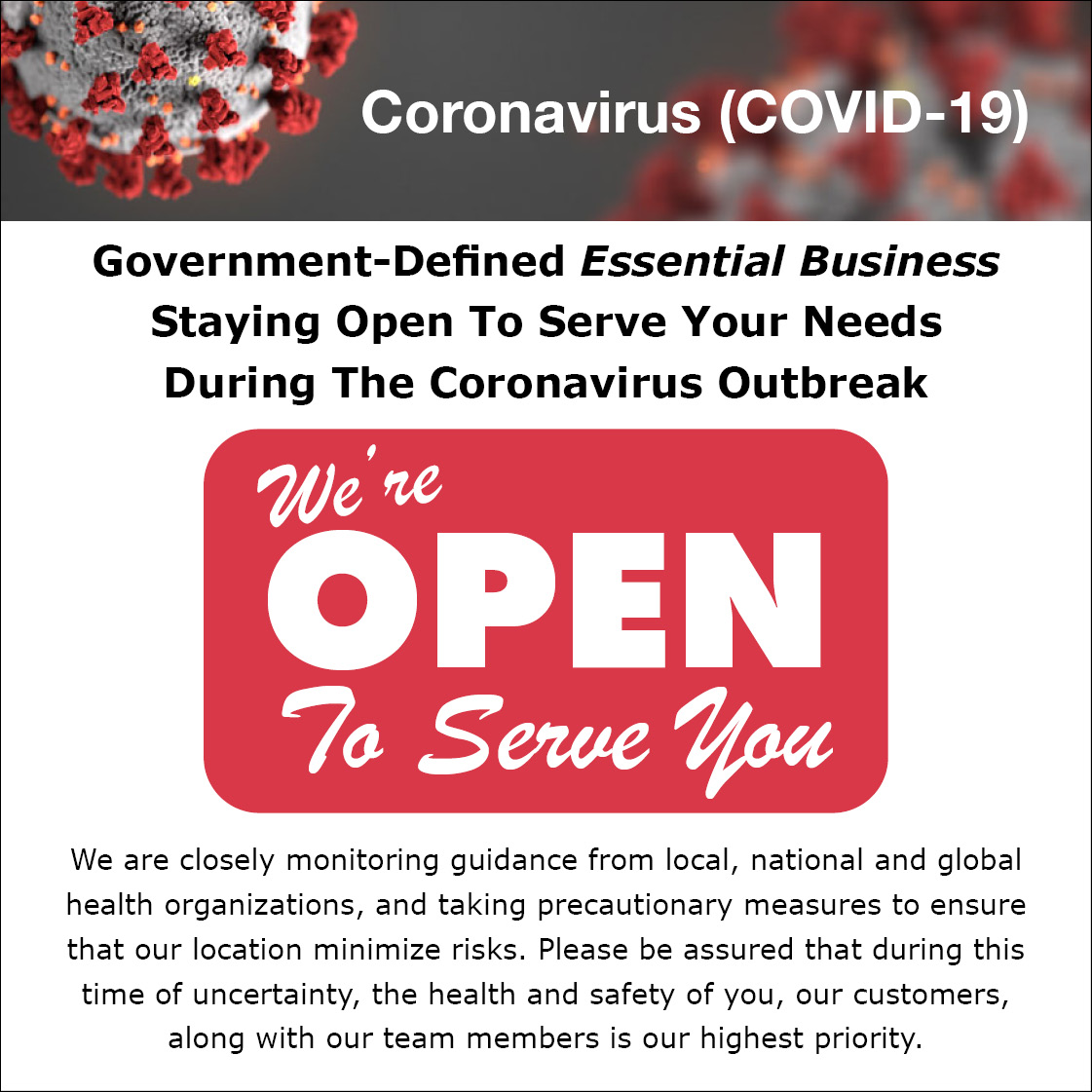 We Are Open During the COVID-19 Period
